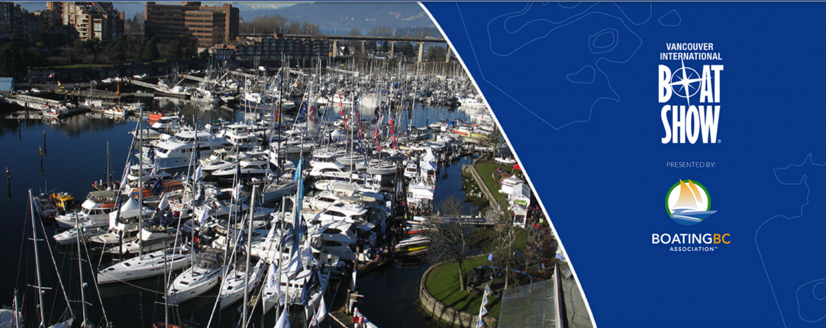 Vancouver International Boat Show – February 5th to 9th 2020